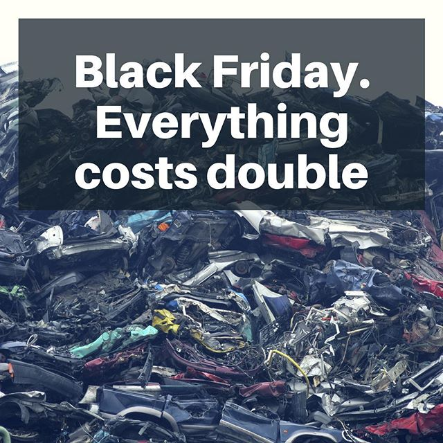 Black Friday is a brutal example of the excessive consumption that leads to environmental disaster. We might forgive whoever invented it back in the days for not knowing any better, but today, with all the knowledge we possess about the environmental reality of this planet, how on earth can we keep doing this to ourselves? To our children and grandchildren? What's the matter with us? So anyway, since the world is crazy and everybody apparently wants to throw money around, we decided to double our prices this Friday. Everything costs 100 % MORE. Not less. The difference will be donated to @wwf because they need it a heck of a lot more than some manufacturer of useless electronic devices. Thanks for reading.
