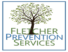 OUR VISION  For individuals and communities to be educated and empowered to address preventable diagnoses.  OUR MISSION  To provide education & empowerment on the field of prevention while responding to the needs of the community.  At Fletcher Prevention Services, we're dedicated to helping you move beyond your current issues to a life of long-term personal success. We provide quality service and customer satisfaction to meet your expectations.  We Care We Care Look around our website. We offer a variety of services to choose from and partner with several other agencies. We are sure you'll be happy to work with us. Feel free to contact us with further inquiries.