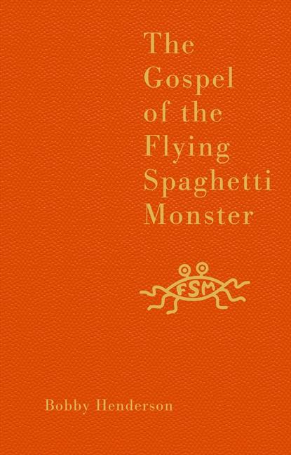 TheGospelOfTheFlyingSpaghettiMonster.jpg