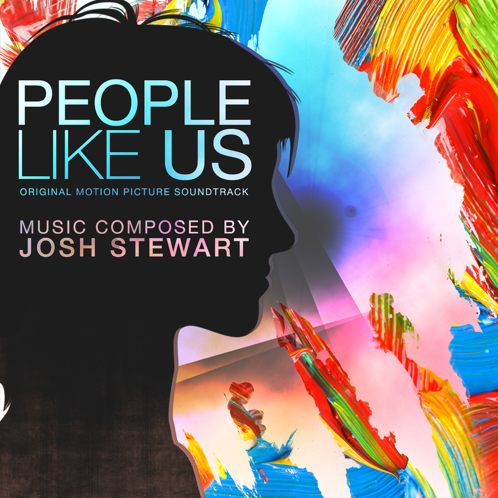 Josh Stewart - People Like Us (Original Motion Picture Soundtrack) - Composer