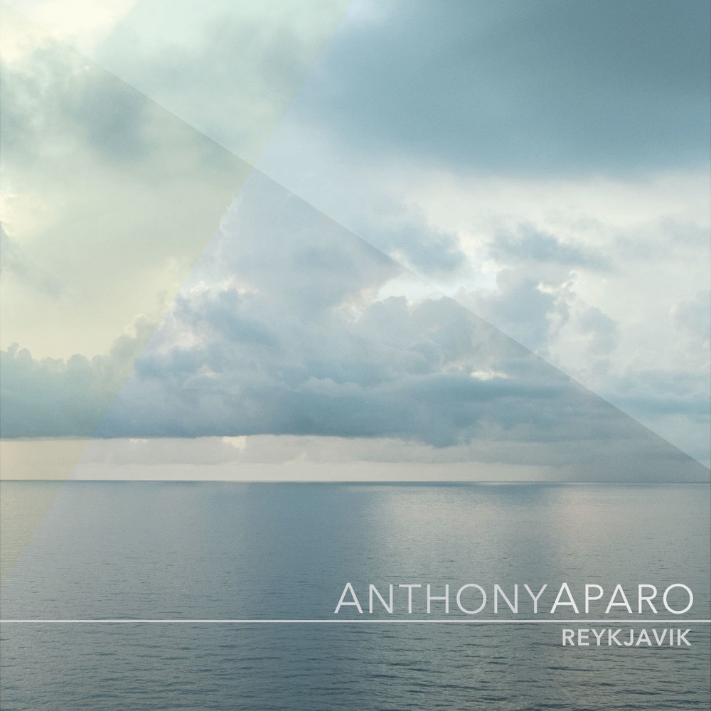 Anthony Aparo - Reykjavik -  Mixing & Engineering