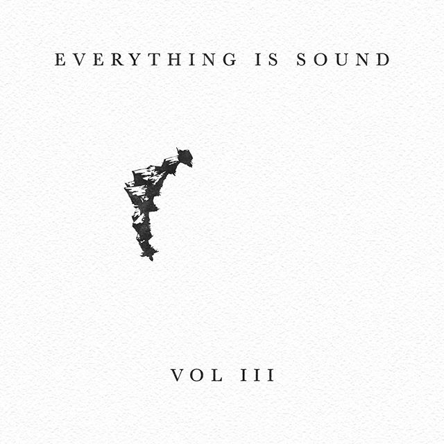 The 3rd and final volume of Everything Is Sound is up and out. Hope you enjoy listening as much as we enjoyed making.
