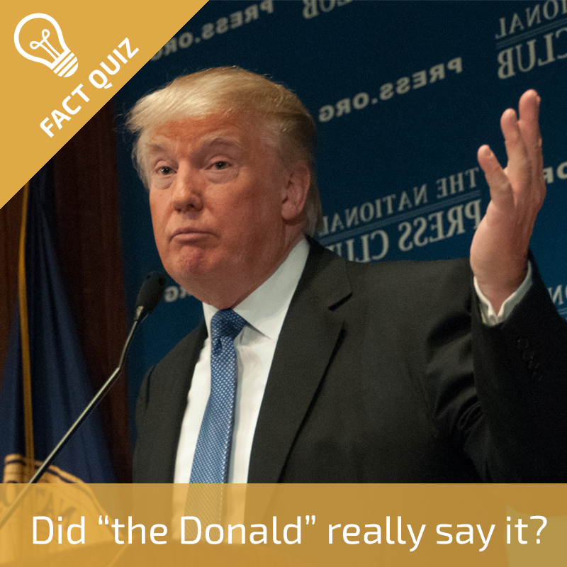 Did the donald really say it.png