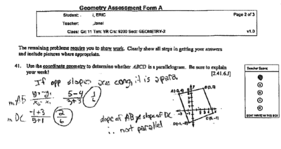 High School Geometry - Open Response Question - Student responds and shows their work for the instructor to evaluate. Bubbles are to be filled in by instructor based on performance prior to scan.