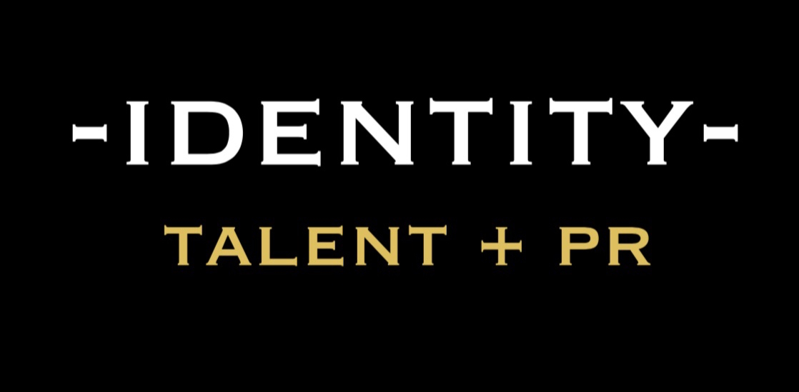 For inquires or to request a Talent Deck - Please contact: Ryan@idenititytalentpr.com Fred@identityTalentpr.com
