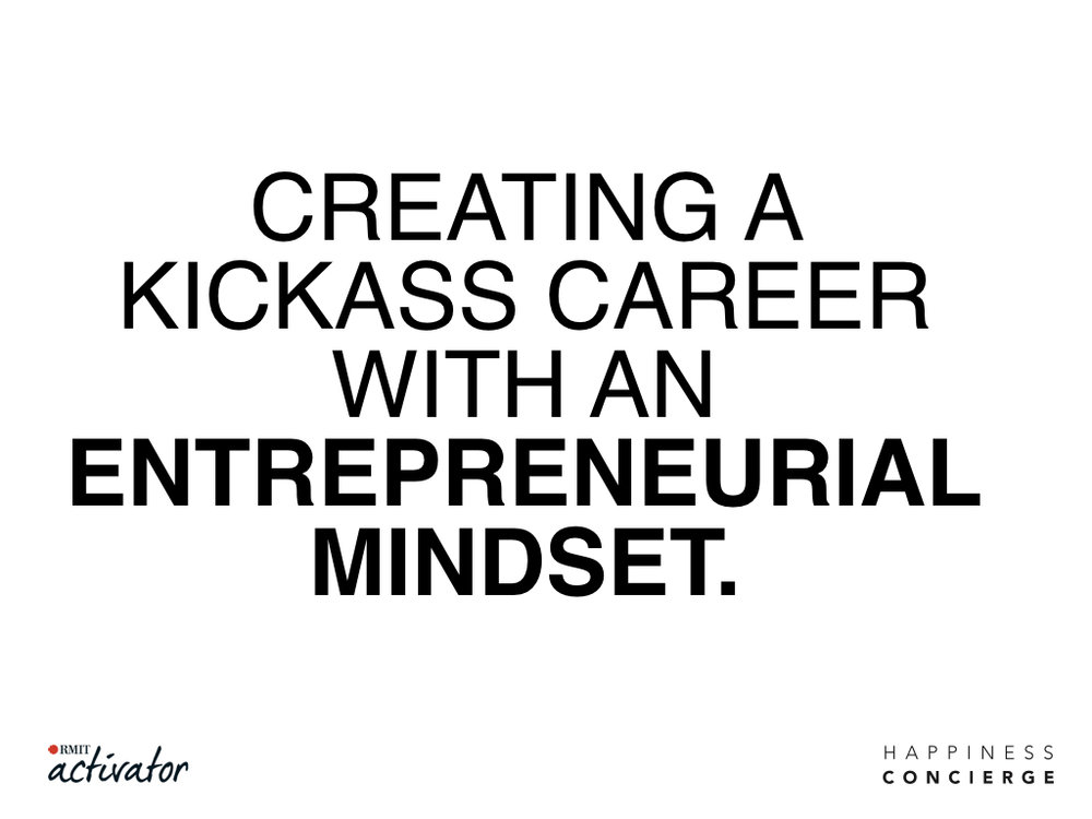 171219 HC Kickass Career Entrepreneur RMIT KEYNOTE v4.001.jpeg