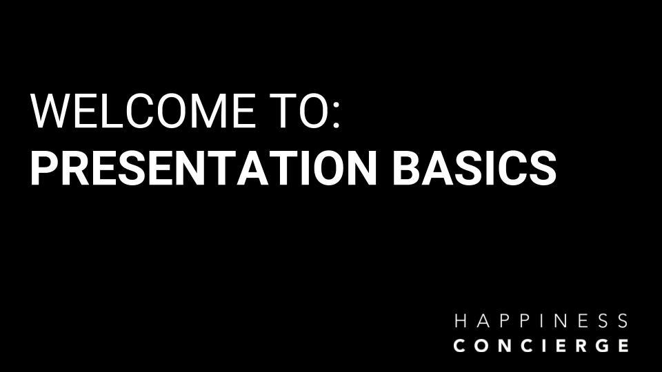 20181029 Presentation Basics.jpg