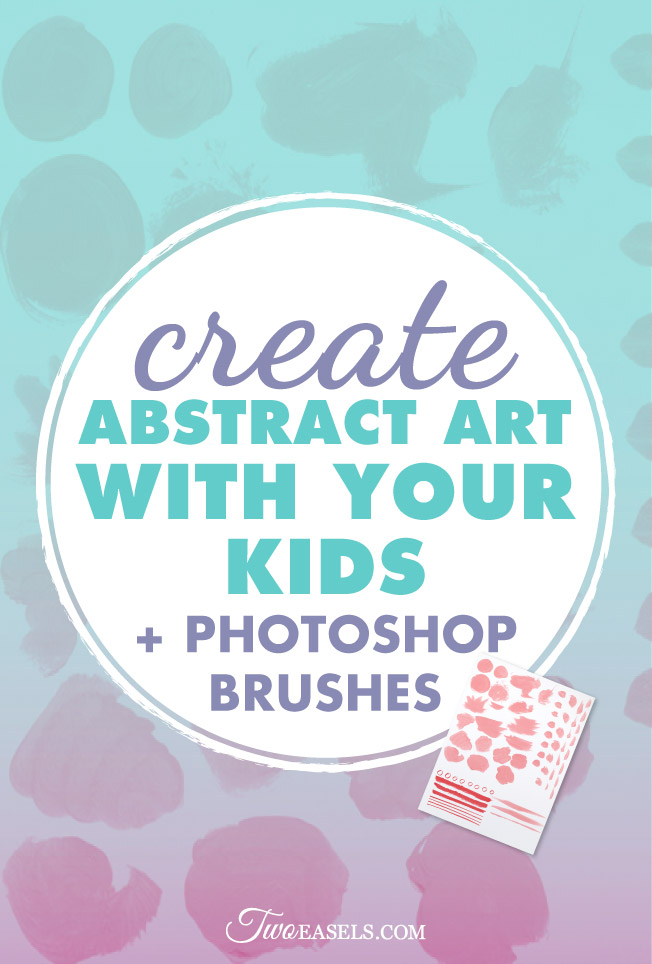Create beautiful abstract art with your kids @twoeasels #creative @art