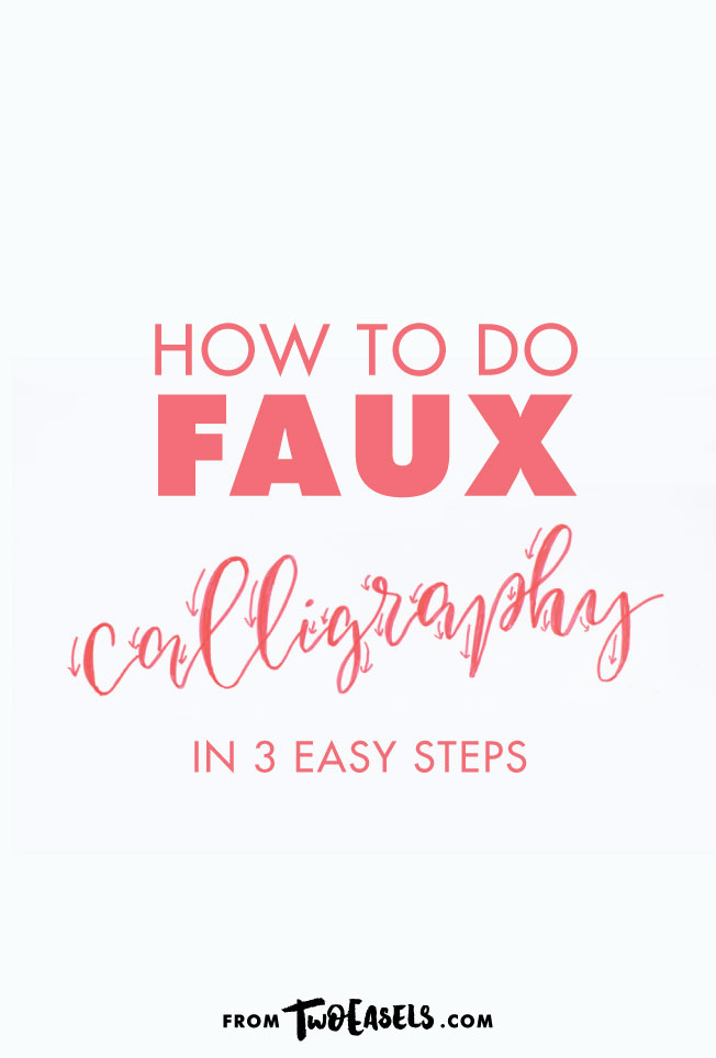 How to do Faux Calligraphy in 3 easy steps by Veronica @twoeasels