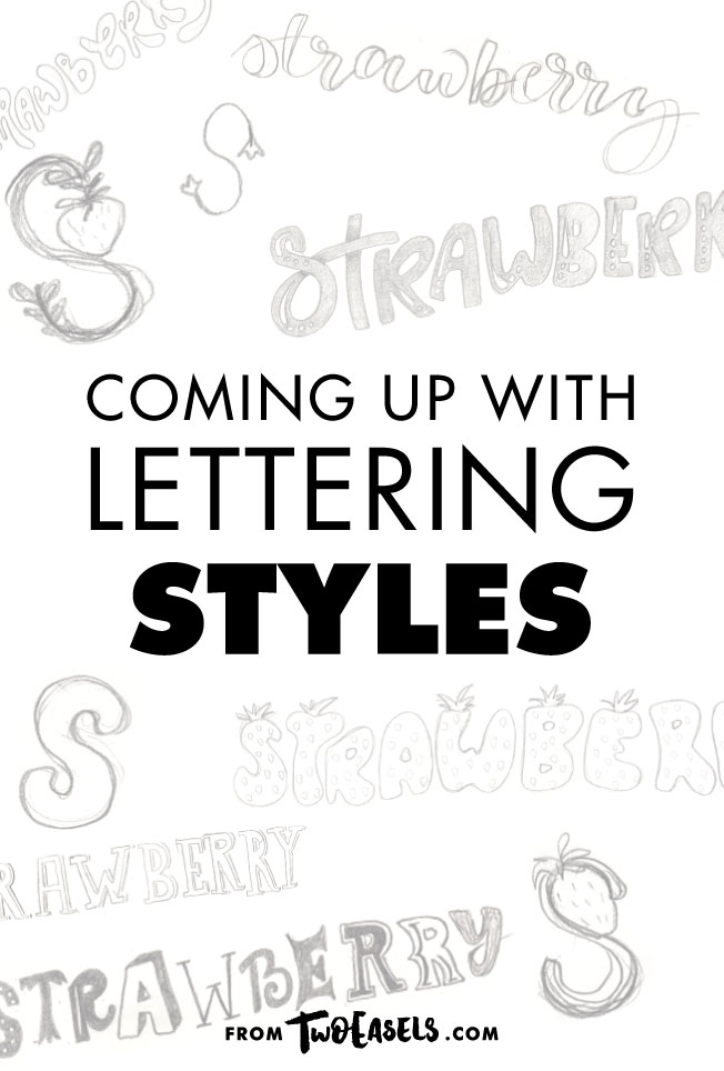 coming up with lettering styles @twoeasels