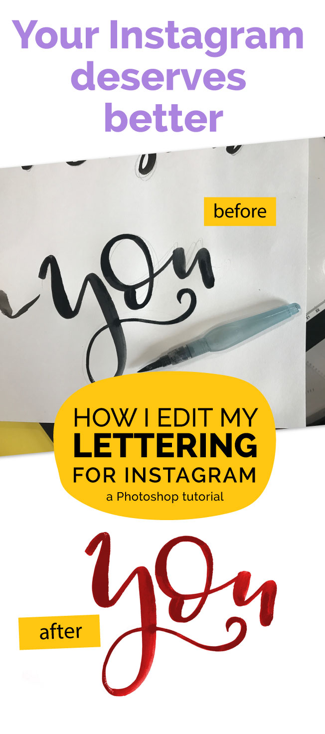 Photoshop video tutorial. Lean how to quickly edit you photos of your lettering so that you can post them to Instagram and have your feed looking great. This takes about 5 mintues but makes a huge difference. Hand lettering, lettering, brush lettering, photoshop.
