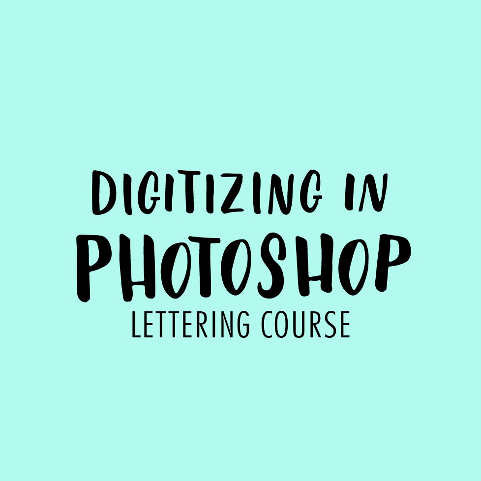Digitize your lettering using Photoshop
