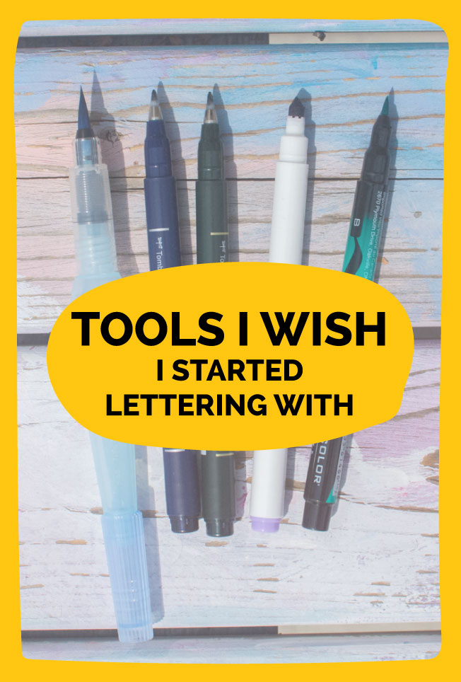 Tools I wish I started lettering with