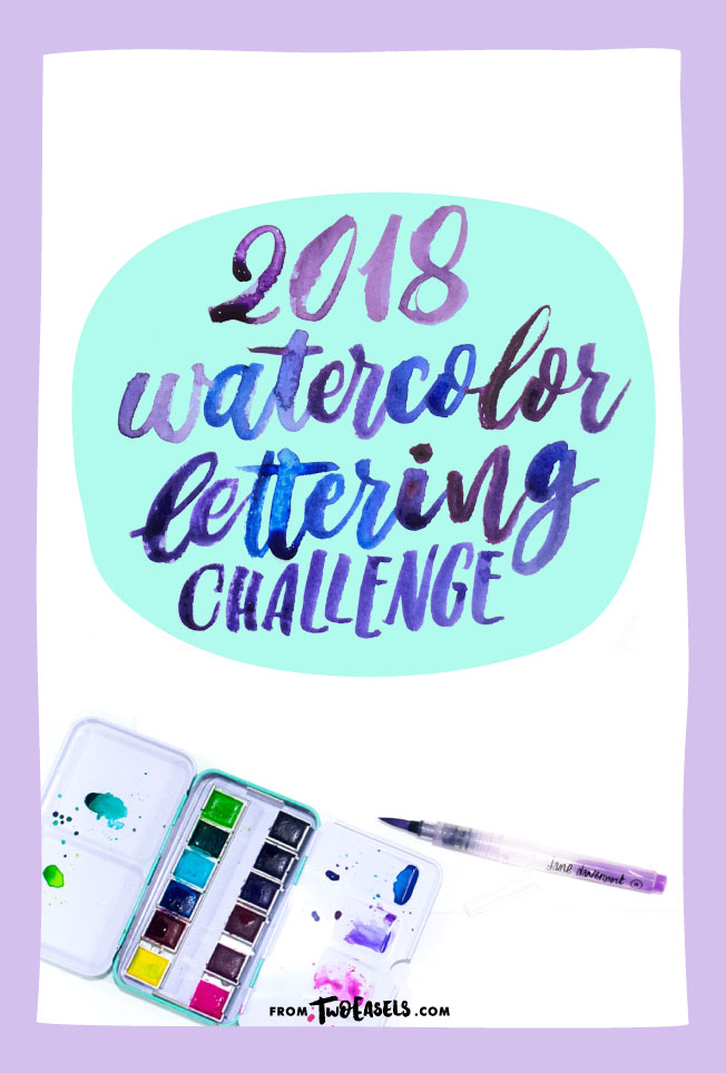 2018 watercolor brush lettering challenge