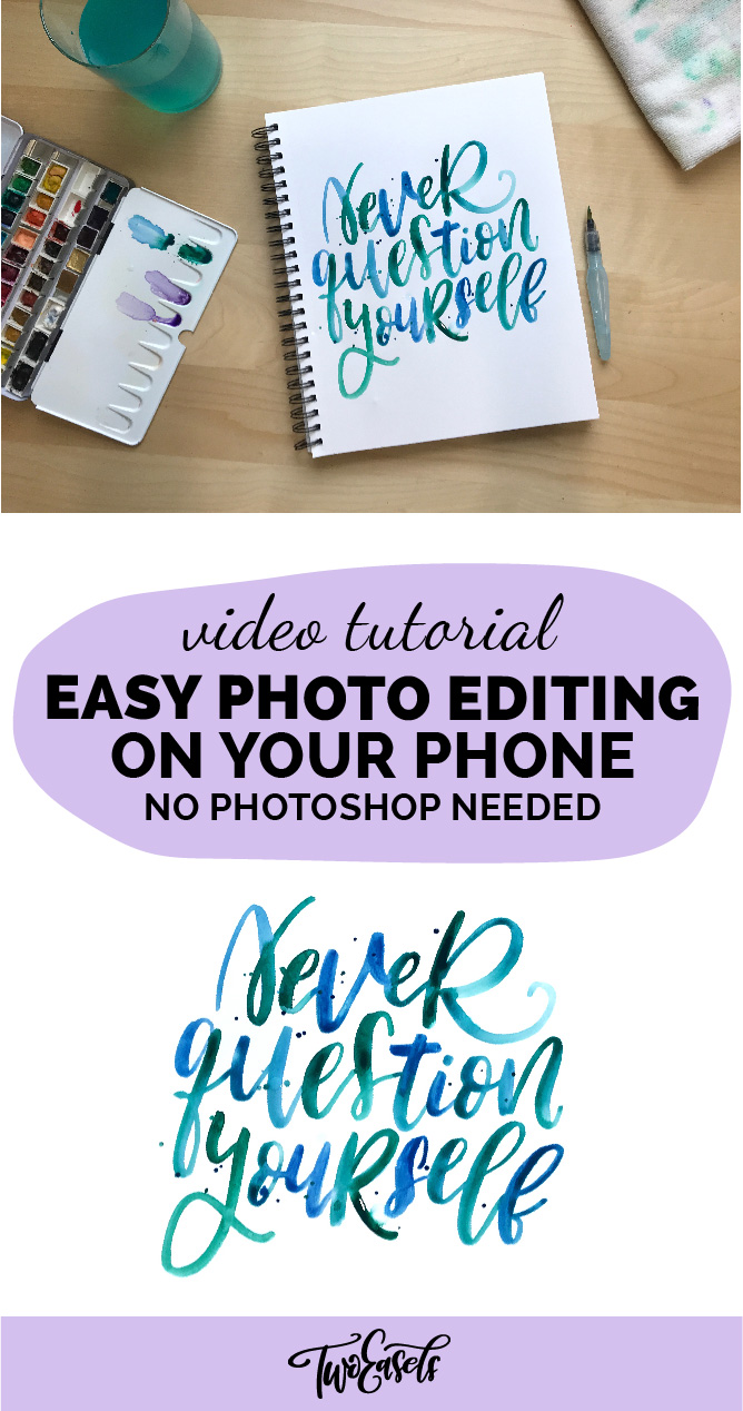 Learn how edit photos on your phone, no Photoshop needed. Perfect for those Instagram posts. Handlettering, paintings, or other crafts.