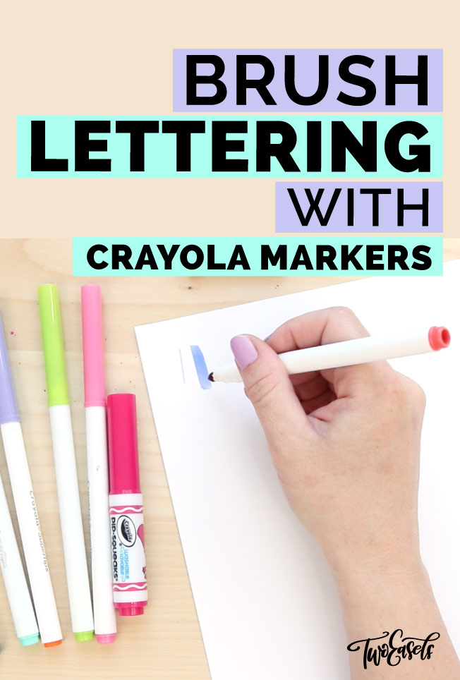 Learn brush lettering with Crayola markers TwoEasels