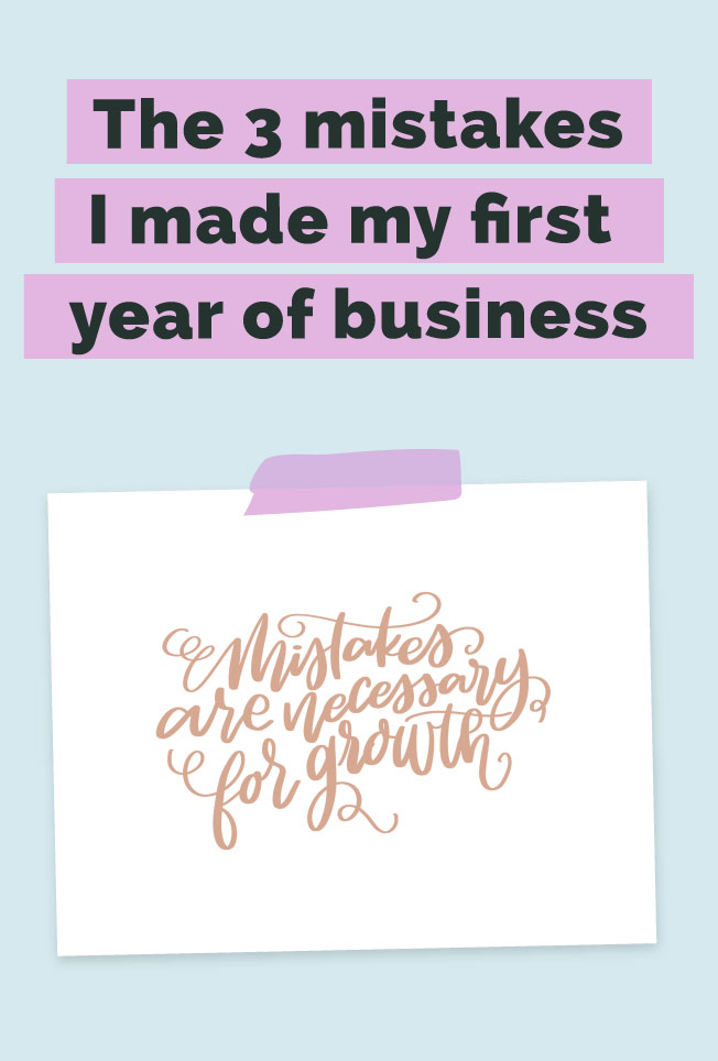 the-3-mistakes-i-made-my-first-year-of-business.jpg