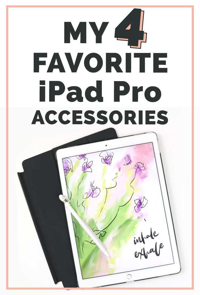 MY-FOUR-FAVORITE-IPAD-PRO-ACCESSORIES-blog.jpg