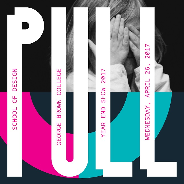 PULL by George Brown College