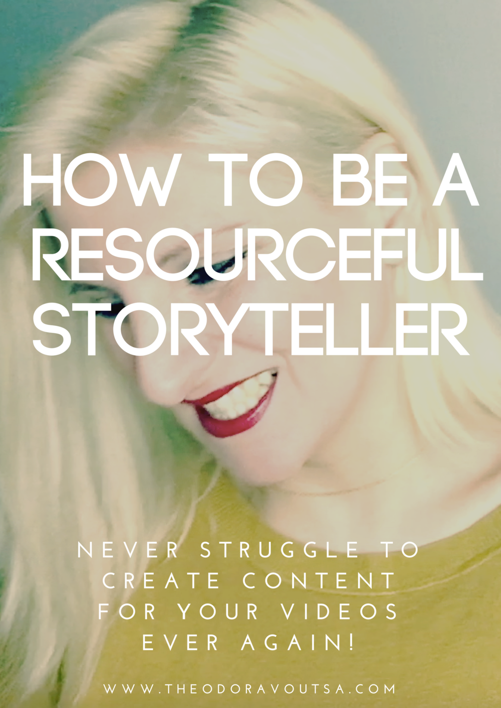 "click here to get the course ""how to be a resourceful storyteller"""