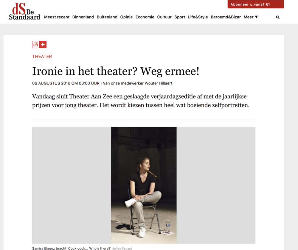 "DER STANDAARD     Review:  ""…Elagoz's self-presentation very intelligently exposes a taboo subject."""
