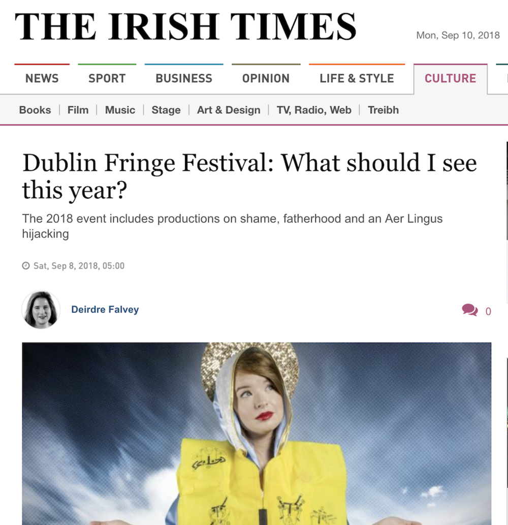 "IRISH TIMES     Recommendation:  ""What to see at Dublin Fringe?"""