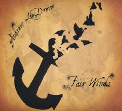 Andrew LeDrew - Fair Winds