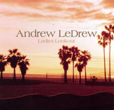 Andrew LeDrew - Ladies Lookout