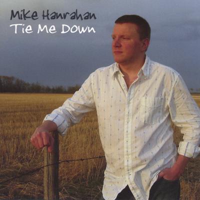 Michael Hanrahan - Tie Me Down