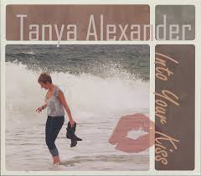 Tanya Alexander - Into Your Kiss