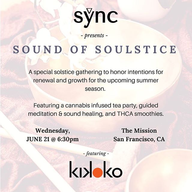 Join us on The evening of June 21st to celebrate the 2017 Summer Solstice!  @racheldugas is creating a sound journey that will begin with guided meditation on the fire element, the element of sun and light. This will be followed by call and response mantras, vocal toning, and an elemental sound bath designed to cultivate our connections to nature and to each other.  @kikoko_hq will be providing our infused cannabis tea and @ona.life - our THCa smoothies.  Sign up for our mailing list to receive an invite. Link in our profile description! Sorry guys, this is a ladies-only event 💁🏽💁🏻💁🏿💁 ... #soundhealing #cannasoundbath #healing #summer #solstice #summersolstice #womeninweed #sonicjourney #cannabistea #kikoko #cannabis #thca #sf #themission #cannawellness
