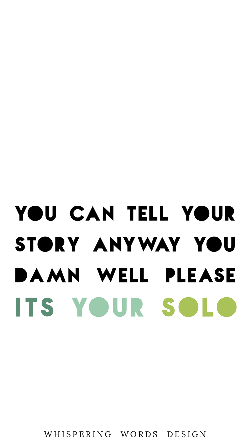 Its_Your_Solo_iPhone_wallpaper.jpg