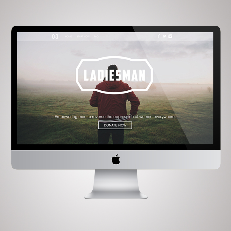 LADIESMAN      START UP PACKAGE.      BRAND & IDENTITY, WEB, FILM, DIGITAL & PRINT.