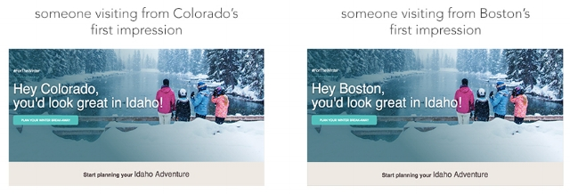 In this example, you can see the same homepage displaying content specific to Colorado and Boston. A quick, easy, and personable change that reaches the visitor instantly.