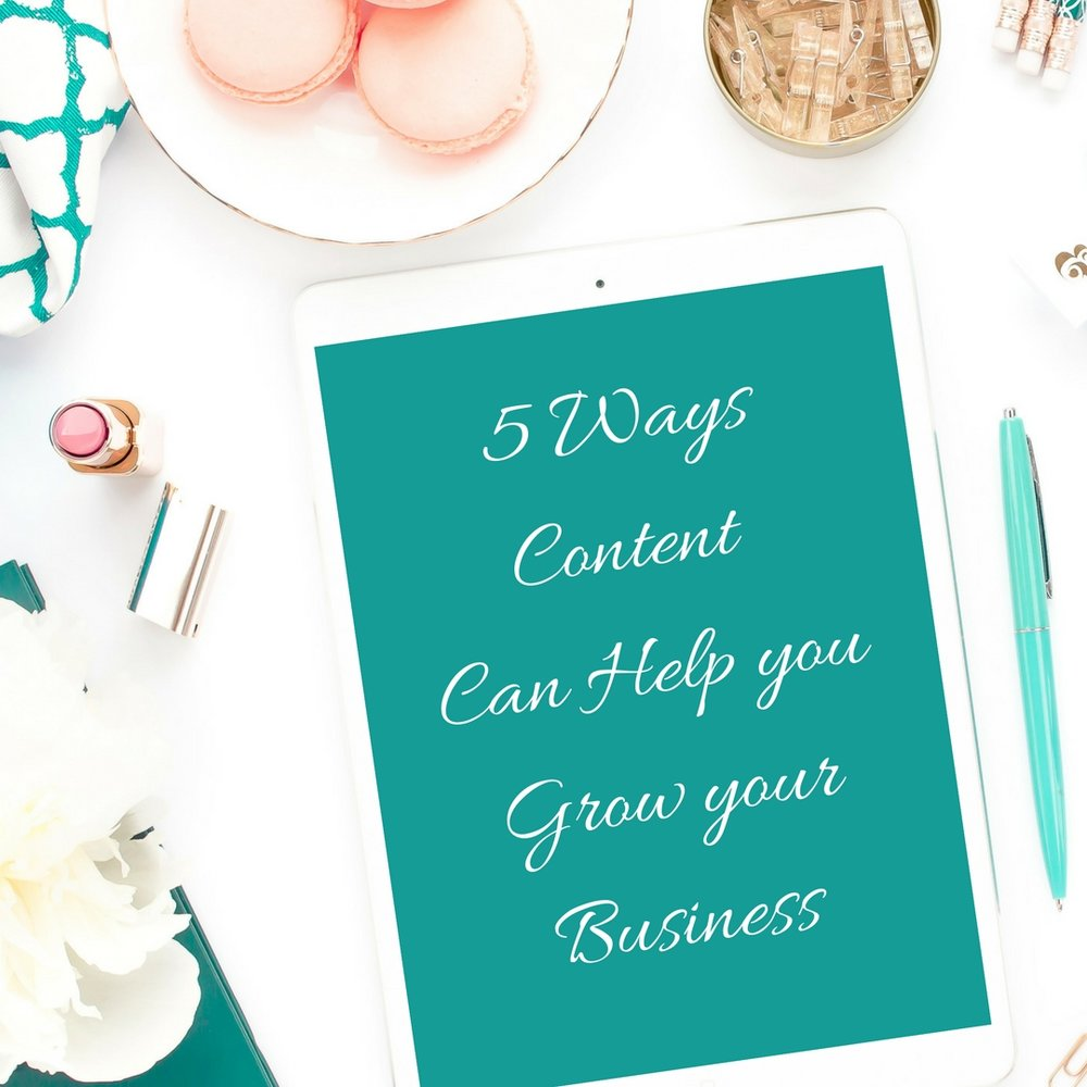 5 ways content can help you grow your business