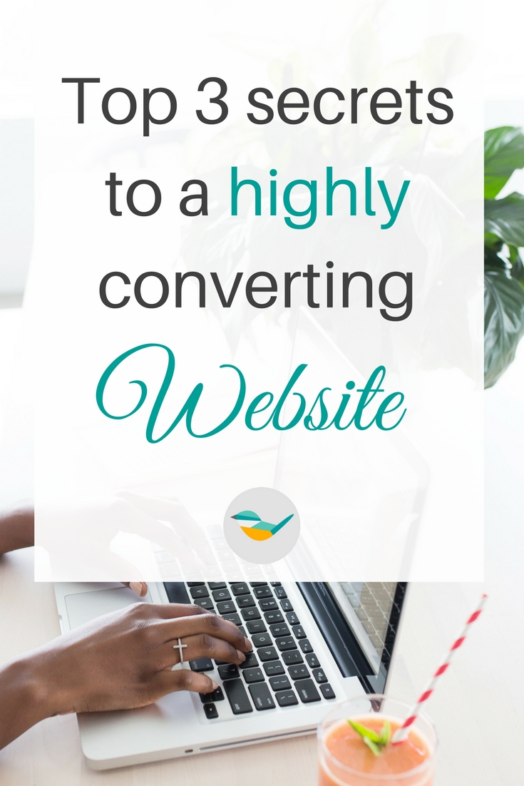 Top 3 secrets to a highly converting website