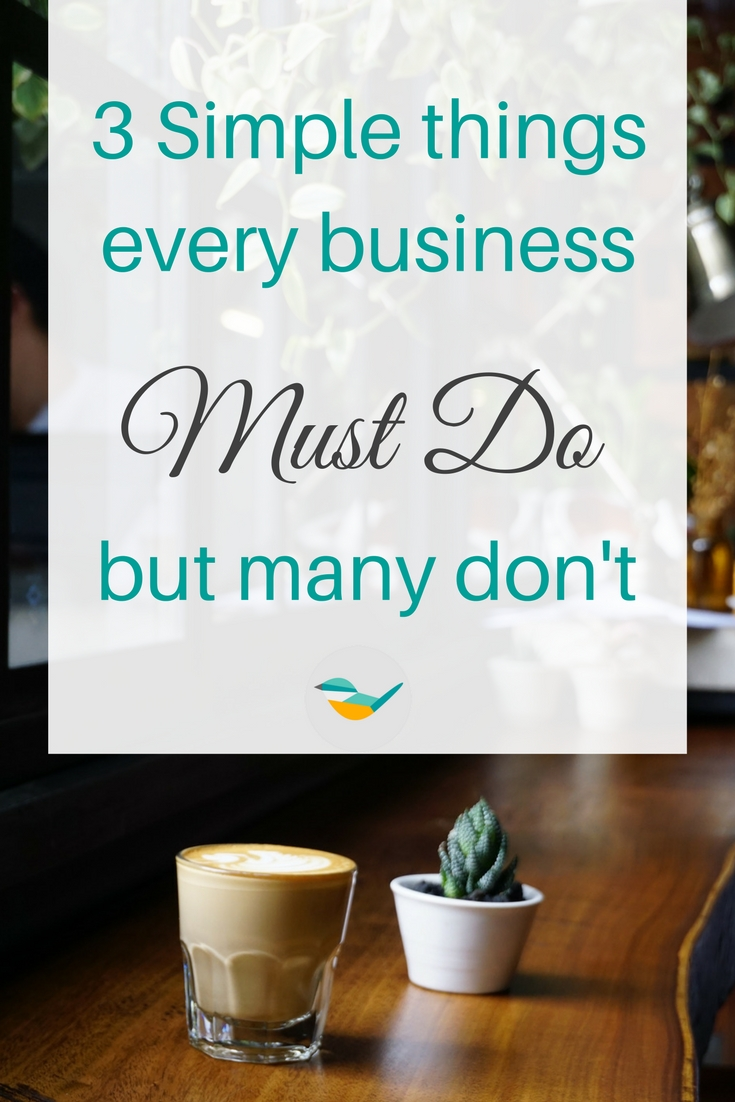 3 simple things every business must do but many fail miserably