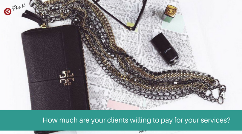 how much are your clients willing to pay?