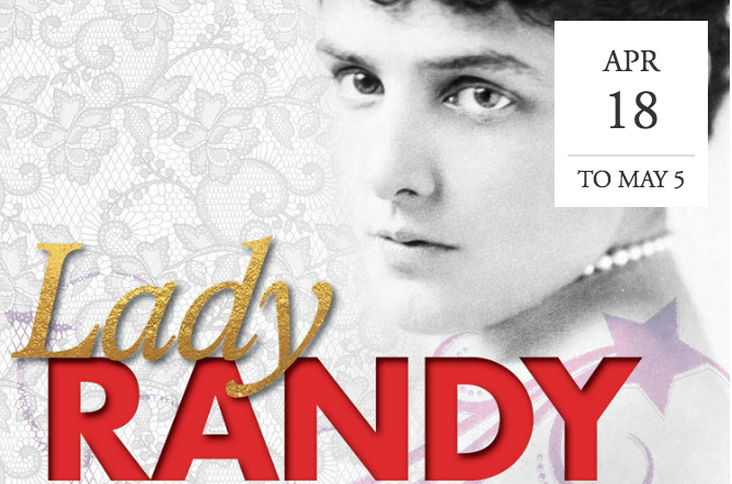 """Lady Randy"" by Anne Undeland at WAM Theatre - Lenox, MA"