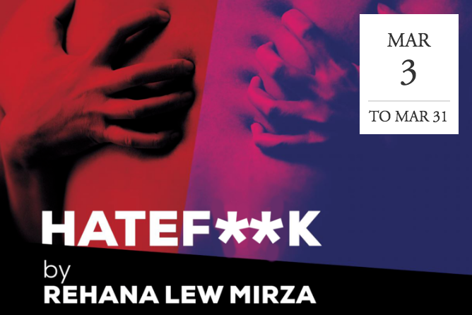 HATE F**K by Rehana Lew Mirza at WP Theatre - NYC
