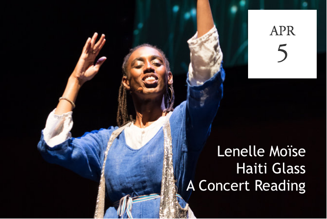 Lenelle Moïse, Haiti Glass: A Concert Reading - West Palm Beach, FL
