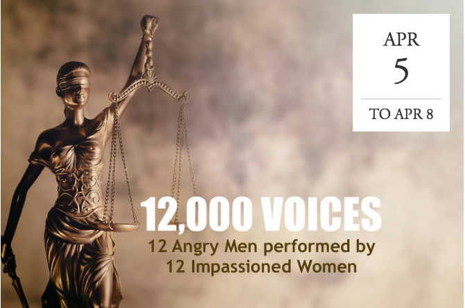 12,000 Voices: 12 Angry Men Performed by 12 Impassioned Women - National Readings