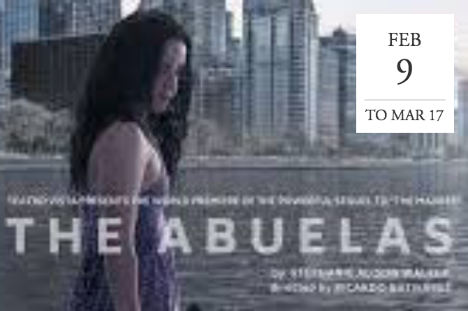 """The Abuelas"" at Teatro Vista -  Chicago, IL"