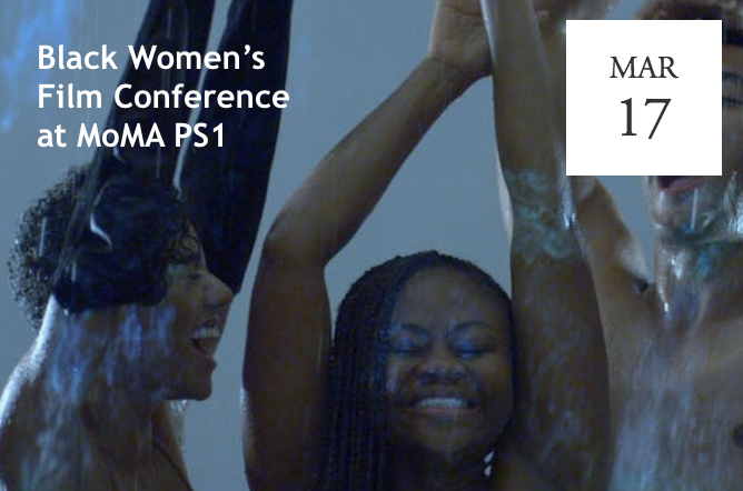 Black Women's Film Conference at MoMA PS1  - Queens, NY