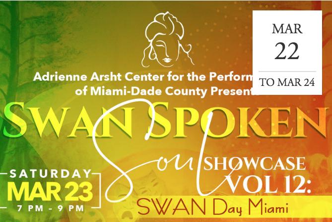 Spoken Soul Festival SWAN Day Miami -  Miami, FL
