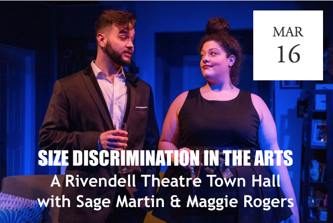 Size Discrimination in the Arts: a Rivendell Theatre Town Hall -  Chicago, IL