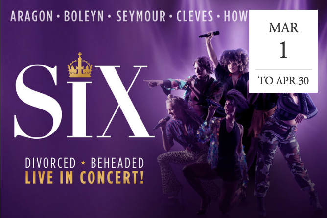 SIX the Musical: Divorced, Beheaded, Live in Concert! -  London, UK