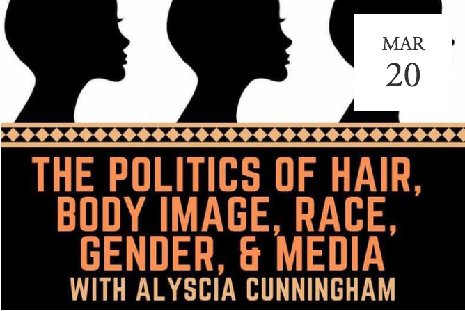 The Politics of Hair, Body Image, Race, Gender & The Media -  Moraga, CA