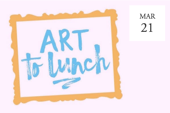 Art to Lunch: Women Artists -  San Antonio, TX
