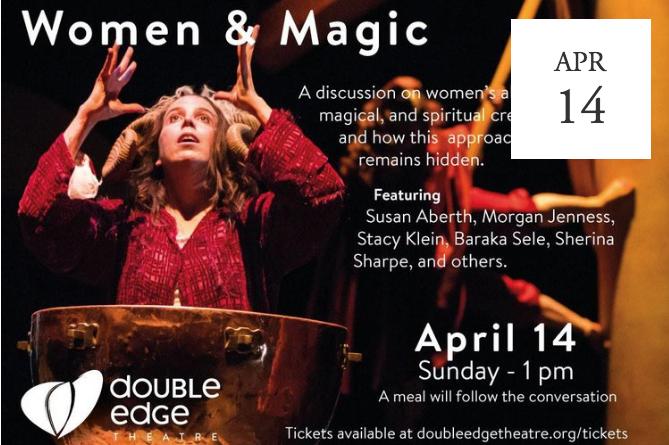 Women & Magic Symposium at Double Edge Theatre -  Ashfield, MA